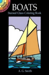 Boats Stained Glass Coloring Book - A. G. Smith (ISBN: 9780486407371)