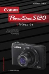 Canon PowerShot S120 fotoguide - Andreas Thaler (ISBN: 9783943125337)