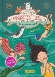 Die Schule der magischen Tiere 06: Nass und nasser (ISBN: 9783551652768)