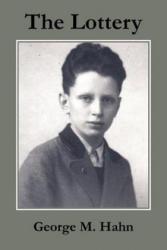Lottery - George M Hahn (ISBN: 9781418443788)