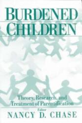Burdened Children - Nancy D. Chase (ISBN: 9780761907633)