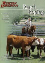 Ranch Roping with Buck Brannaman - A. J. Mangum (ISBN: 9780911647549)
