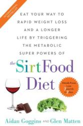 The Sirtfood Diet (ISBN: 9781501163777)