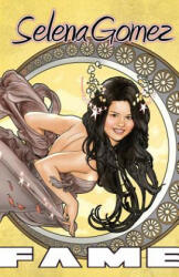 Selena Gomez: The Graphic Novel - Marc Shapiro, Alex Lopez (ISBN: 9781450766791)