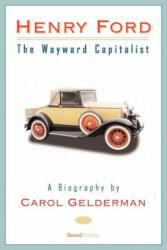 Henry Ford - Carol Gelderman (ISBN: 9781587982897)