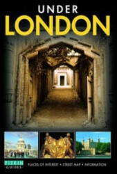 Under London - Places of Interest, Street Map, Information (ISBN: 9781841652832)