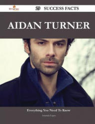 Aidan Turner 29 Success Facts - Everything You Need to Know about Aidan Turner - Amanda Lopez (ISBN: 9781488555046)