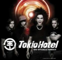 Tokio Hotel, Das offizielle Fanbuch - okio Hotel (ISBN: 9783896028464)