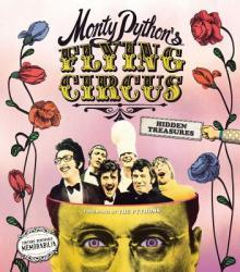 Monty Python's Flying Circus: Hidden Treasures (ISBN: 9781419724442)