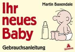 Ihr neues Baby - Martin Baxendale (ISBN: 9783847905837)