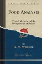 Food Analysis - A G Woodman (ISBN: 9781332231331)