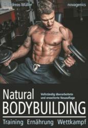 Natural Bodybuilding - Andreas Müller (ISBN: 9783929002584)