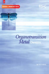 Organotransition Metal Chemistry - A Hill (ISBN: 9780854046225)