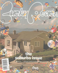 Lucky Peach Issue 23: The Suburbs Issue - David Chang, Peter Meehan, Chris Ying (ISBN: 9781941235133)