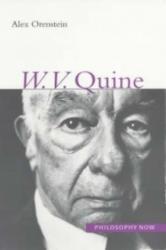 W. V. O. Quine - Alex Orenstein (ISBN: 9781902683317)