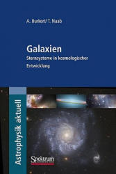 Galaxien - Andreas Burkert, Thorsten Naab (ISBN: 9783827419675)