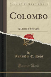 Colombo - Alexander E. Ross (ISBN: 9781332894697)