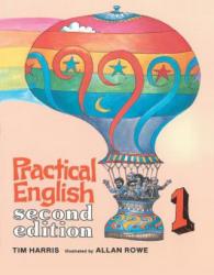 Practical English 1 - Tim Harris, Allan Rowe (ISBN: 9780155709126)