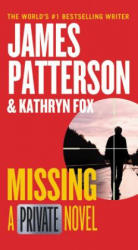 Missing - James Patterson (ISBN: 9781455568123)