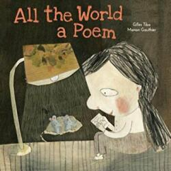 All the World a Poem (ISBN: 9781772780093)