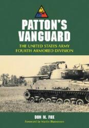 Patton's Vanguard - Don M. Fox (ISBN: 9780786430949)