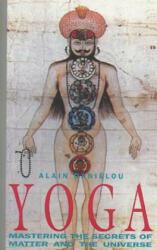 Alain Danielou - Yoga - Alain Danielou (ISBN: 9780892813018)