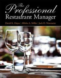 Professional Restaurant Manager - Jack D. Ninemeier, Allisha A. Miller, David K. Hayes (ISBN: 9780132739924)