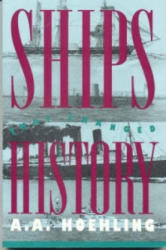 Ships That Changed History - A. A. Hoehling (ISBN: 9781568330198)