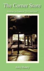 Corner Store - Amy Henry (ISBN: 9781420879193)