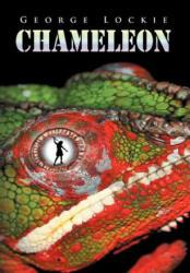 Chameleon - George Lockie (ISBN: 9781465382184)
