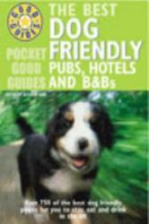 Pocket Good Guide Dog Friendly Pubs, Hotels and B&Bs - Alisdair Aird, Fiona Stapley (ISBN: 9780091889043)