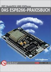 Das ESP8266-Praxisbuch (ISBN: 9783895763212)