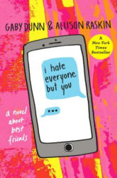 I Hate Everyone But You (ISBN: 9781250129321)