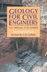 Geology for Civil Engineers - A. C. Mclean (ISBN: 9780419160007)