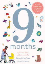 9 Months: A Month by Month Guide to Pregnancy for the Family to Share (ISBN: 9781847809759)