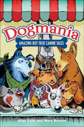 Dogmania: Amazing But True Canine Tales (ISBN: 9780740757723)