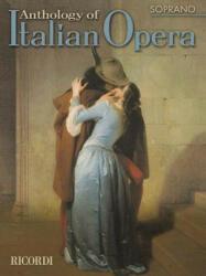 Anthology of Italian Opera: Soprano (ISBN: 9780634043864)