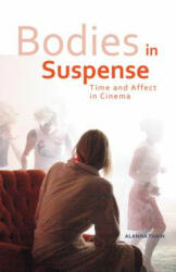 Bodies in Suspense - Alanna Thain (ISBN: 9780816692958)