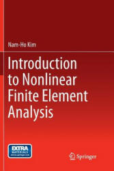 Introduction to Nonlinear Finite Element Analysis - Nam-Ho Kim (ISBN: 9781489978004)