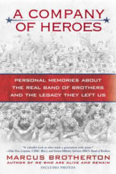 A Company of Heroes: Personal Memories about the Real Band of Brothers and the Legacy They Left Us (ISBN: 9780425240953)