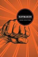 Haymaker (ISBN: 9780875807195)