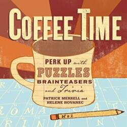 Coffee Time - Patrick Merrell (ISBN: 9781580176835)