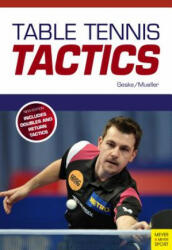 Table Tennis Tactics - Be a Successful Player (ISBN: 9781782551126)