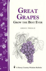 Great Grapes! - Annie Proulx (ISBN: 9780882662282)