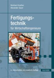 Fertigungstechnik fr Wirtschaftsingenieure (ISBN: 9783446448315)