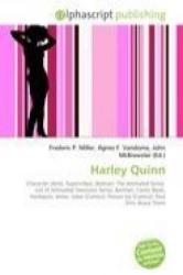 Harley Quinn - Frederic P. Miller, Agnes F. Vandome, John McBrewster (ISBN: 9786130258931)