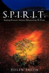 S. P. I. R. I. T. - Smith, Helen (ISBN: 9781468508451)