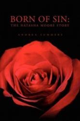Born of Sin - Andrea Summers (ISBN: 9781450024716)