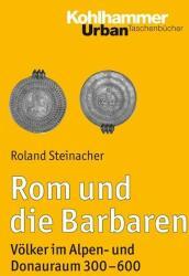 Rom und die Barbaren (ISBN: 9783170251687)