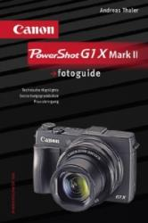 Canon PowerShot G1 XMARK II fotoguide - Andreas Thaler (ISBN: 9783943125344)